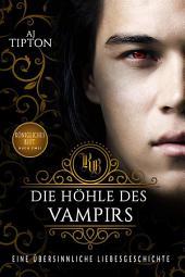 Die Höhle des Vampirs: Eine Übersinnliche Liebesgeschichte