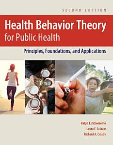 Health Behavior Theory for Public Health Book