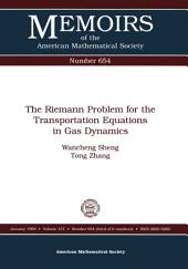 The Riemann Problem for the Transportation Equations in Gas Dynamics: Issue 654