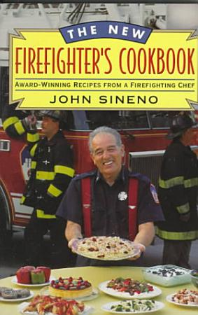 The New Firefighter s Cookbook PDF