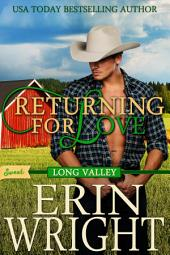 Returning for Love: A SWEET Western Romance Novel