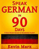 Speak German in 90 Days Book