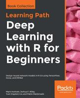 Deep Learning with R for Beginners PDF