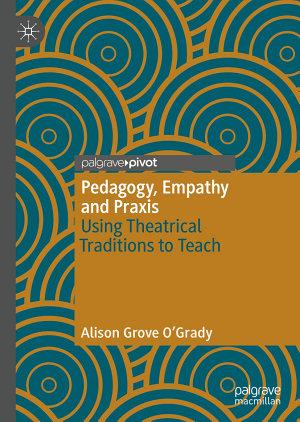 Pedagogy  Empathy and Praxis PDF
