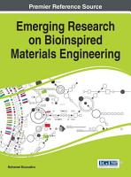 Emerging Research on Bioinspired Materials Engineering PDF