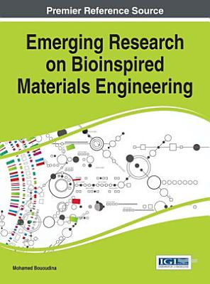 Emerging Research on Bioinspired Materials Engineering