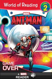World of Reading Ant-Man: Game Over: A Marvel Read-Along | Level 2