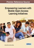Empowering Learners With Mobile Open Access Learning Initiatives PDF