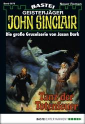 John Sinclair - Folge 0676: Tanz der Totenfeuer