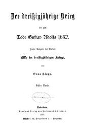 Der dreissigjährige krieg bis zum tode Gustav Adolf 1632: Band 1