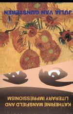 Katherine Mansfield and Literary Impressionism