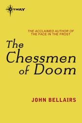 The Chessmen Of Doom Book PDF