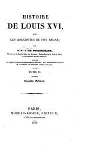 Histoire de Louis XVI: avec les anecdotes de son règne, Volume2