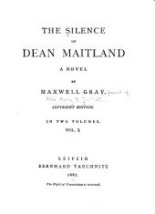 The Silence of Dean Maitland: Volume 1