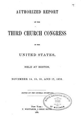Authorized Report of the Proceedings of the     Congress of the Protestant Episcopal Church in the United States     PDF
