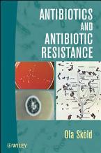 Antibiotics and Antibiotic Resistance PDF
