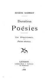 Dernières poésies: les Gruyériennes : poésies diverses