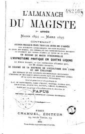 L'Almanach du magiste: contenant agenda magique pour tous les jours de l'année
