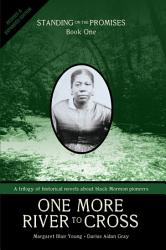 One More River To Cross Revised Expanded  Book PDF