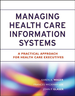 ManagingHealth Care Information Systems