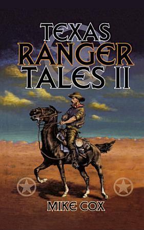 Texas Ranger Tales II PDF