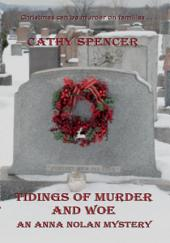 Tidings of Murder and Woe: An Anna Nolan Mystery