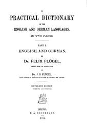 A Practical Dictionary of the English and German Languages: In Two Parts ...