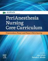PeriAnesthesia Nursing Core Curriculum E Book PDF