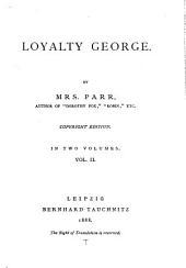 Loyalty George: Volume 2