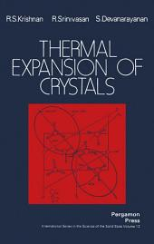 Thermal Expansion of Crystals: International Series in the Science of the Solid State