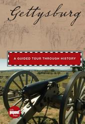 Gettysburg: A Guided Tour through History