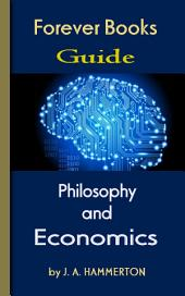 The Greatest Philosophy and Economics: Forever Books Guide