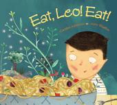 Eat, Leo, Eat!