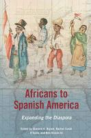 Africans to Spanish America PDF