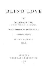 Blind Love: Volume 1