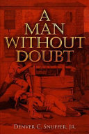 A Man Without Doubt