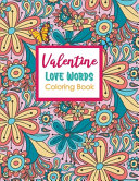 Valentine Love Words Coloring Book