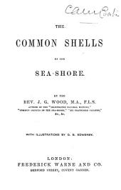 The Common Shells of the Sea-shore