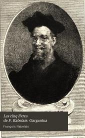 Les cinq livres de F. Rabelais: Gargantua