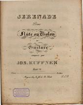 Sérénade pour flûte ou violon et guitare oeuv. 72