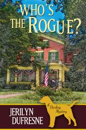 Who's the Rogue?: Sam Darling mystery #6