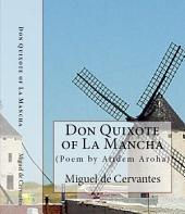 Don Quixote of La Mancha (Full Text)/ Introductory analysis and literary poem by Atidem Aroha.