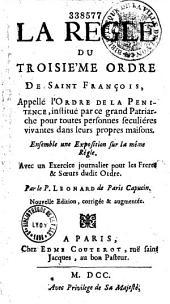 La règle du Troisième Ordre de Saint François, appelé l'Ordre de la Pénitence...