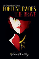 Download Fortune Favors The Brave Book