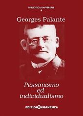 Pessimismo ed individualismo