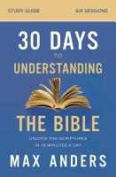 30 Days to Understanding the Bible Study Guide PDF