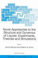 Novel Approaches to the Structure and Dynamics of Liquids  Experiments  Theories and Simulations PDF