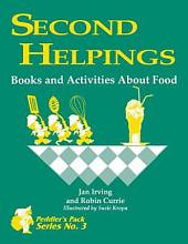 Second Helpings: Books and Activities about Food