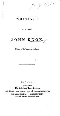 Writings of the Rev  John Knox   With a portrait   PDF