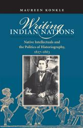 Writing Indian Nations Book PDF